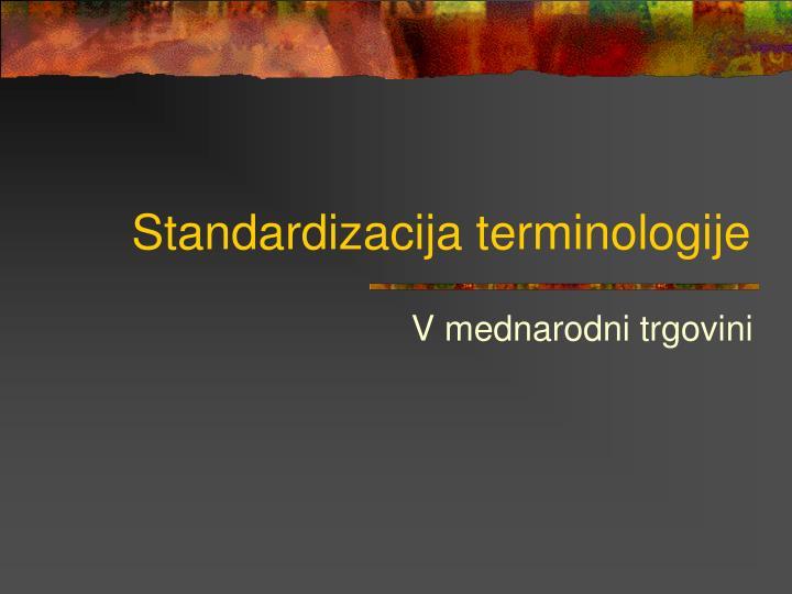 standardizacija terminologije