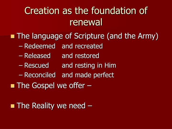 Creation as the foundation of renewal
