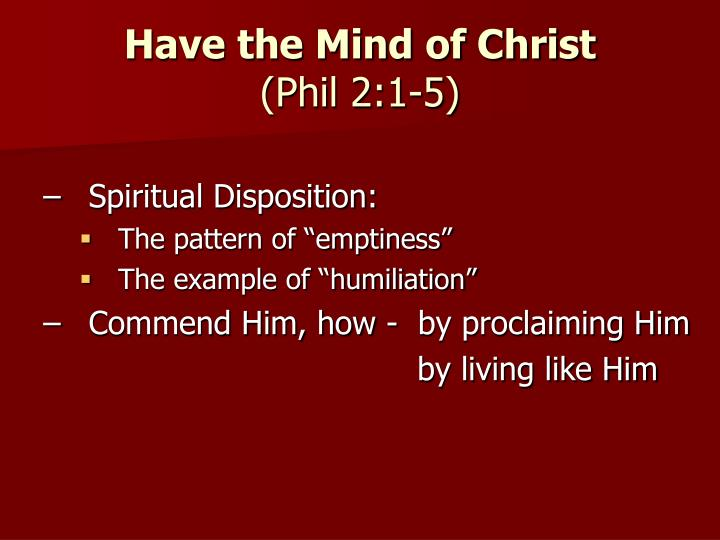Have the Mind of Christ