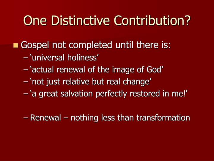 One Distinctive Contribution?