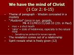 we have the mind of christ 1 cor 2 6 15