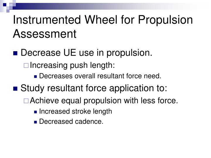 Instrumented wheel for propulsion assessment