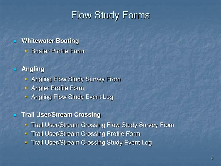 Flow Study Forms