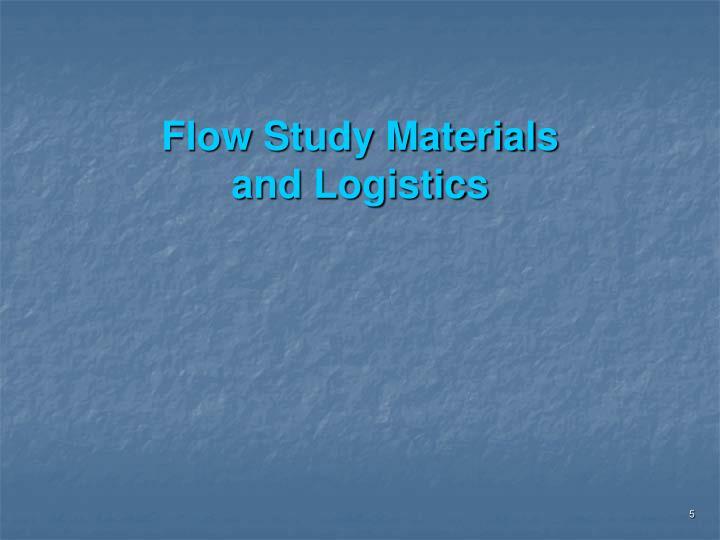 Flow Study Materials
