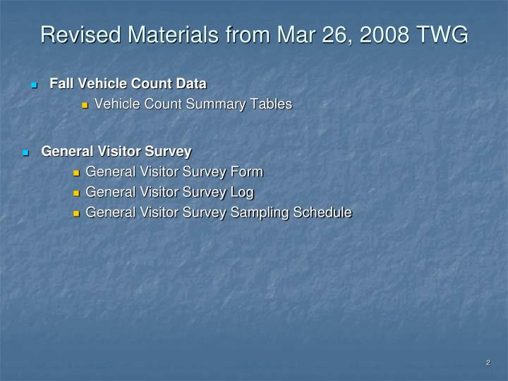 Revised Materials from Mar 26, 2008 TWG