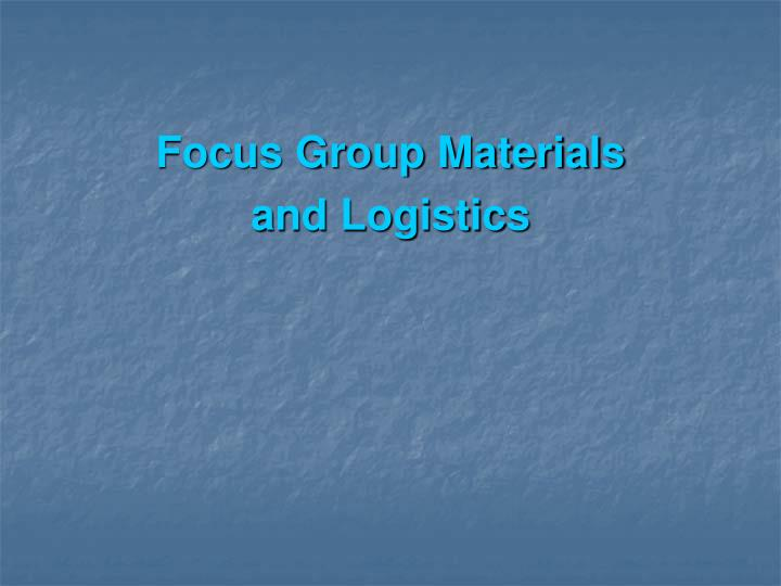 Focus Group Materials