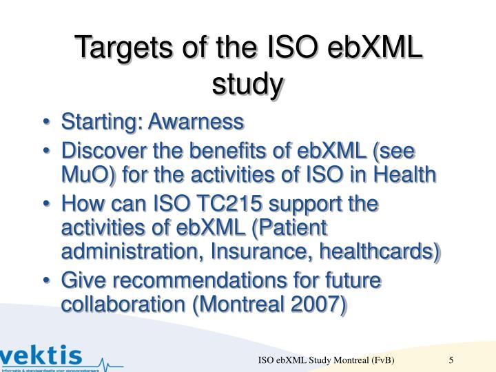 Targets of the ISO ebXML study