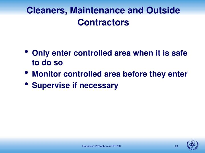 Cleaners, Maintenance and Outside Contractors