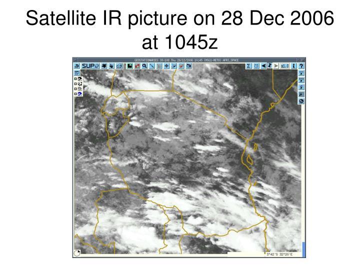 Satellite IR picture on 28 Dec 2006 at 1045z