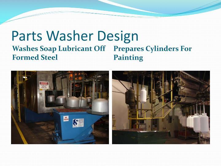 Parts Washer Design