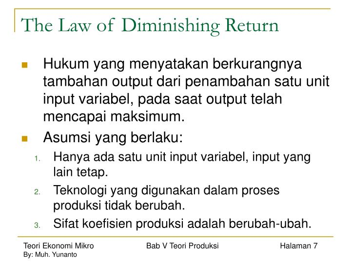 The Law of Diminishing Return