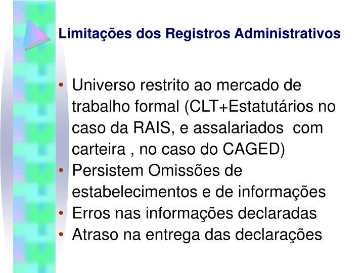 Limitações dos Registros Administrativos