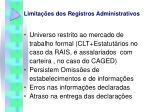 limita es dos registros administrativos