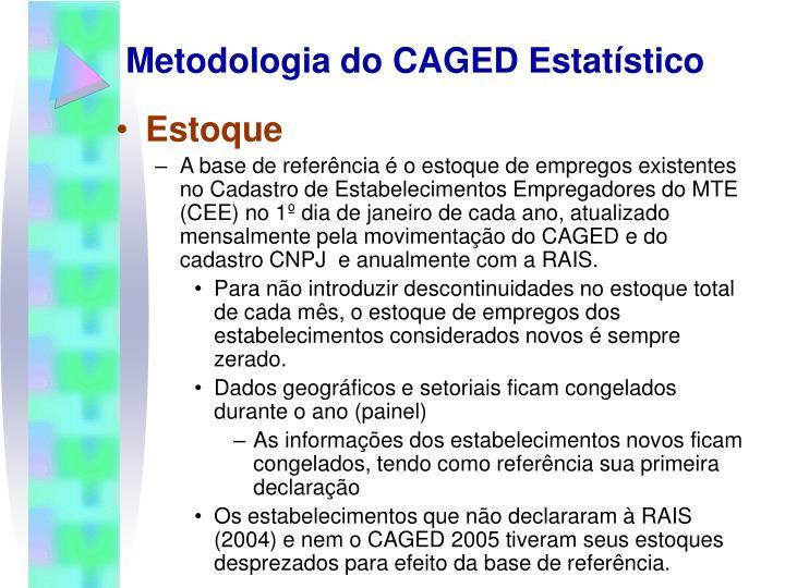 Metodologia do CAGED Estatístico