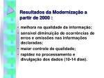 resultados da moderniza o a partir de 2000