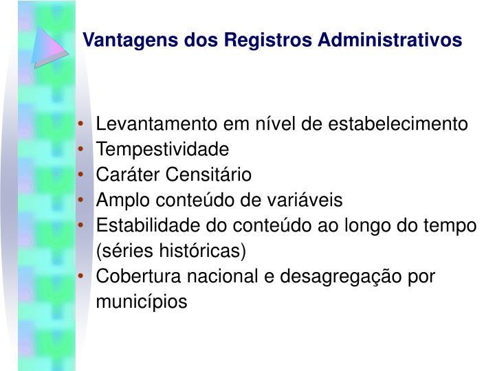 Vantagens dos Registros Administrativos