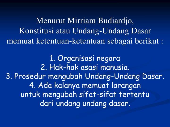 Menurut Mirriam Budiardjo,