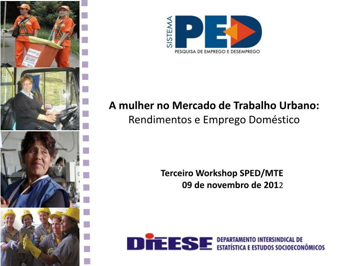 A mulher no Mercado de Trabalho Urbano: