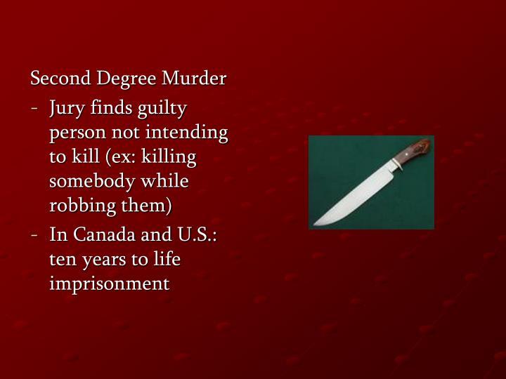 Second Degree Murder