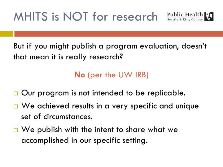 MHITS is NOT for research
