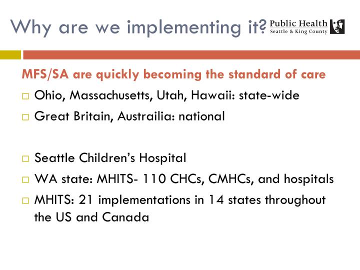 Why are we implementing it?