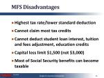 mfs disadvantages