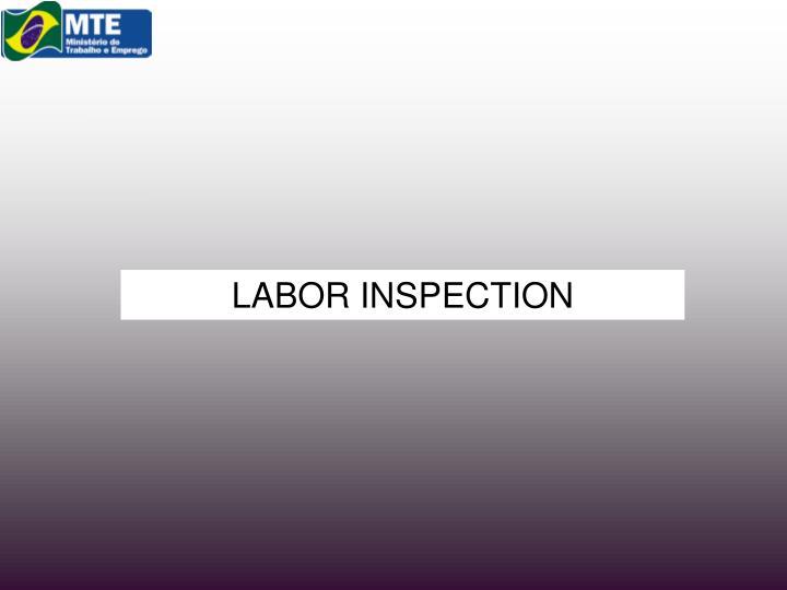 LABOR INSPECTION