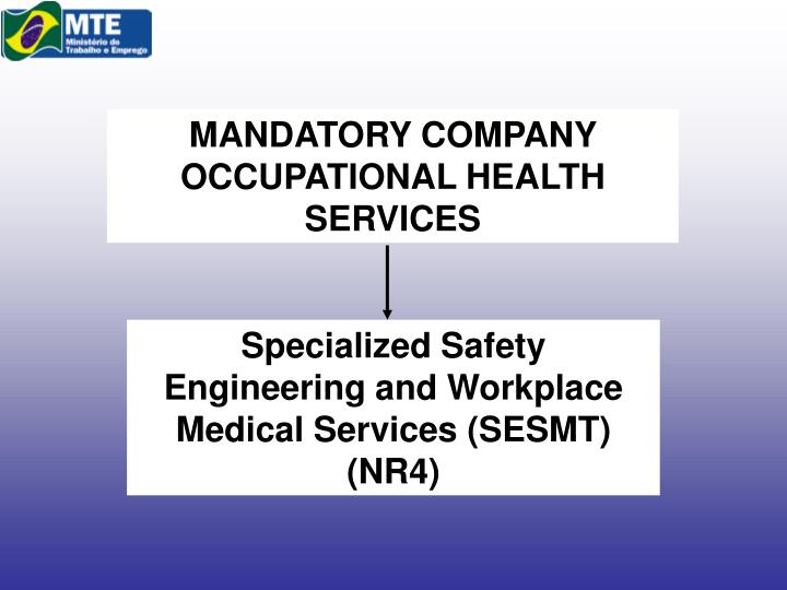 MANDATORY COMPANY OCCUPATIONAL HEALTH SERVICES