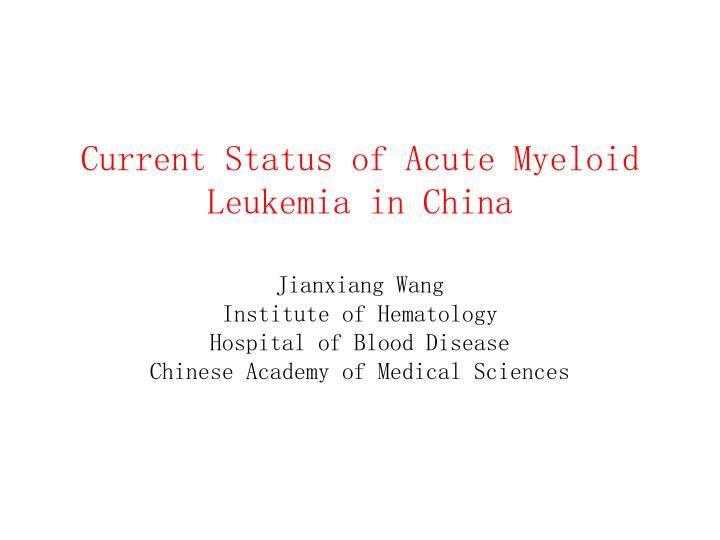 Current Status of Acute Myeloid Leukemia in China