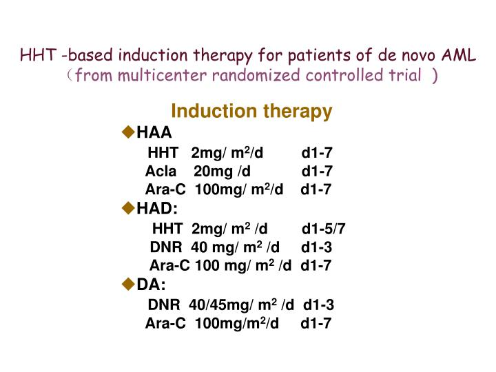 HHT -based induction therapy for patients of de novo AML