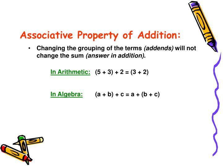 Associative Property of Addition: