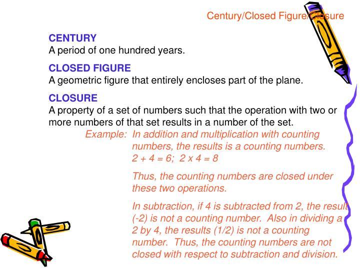 Century/Closed Figure/Closure