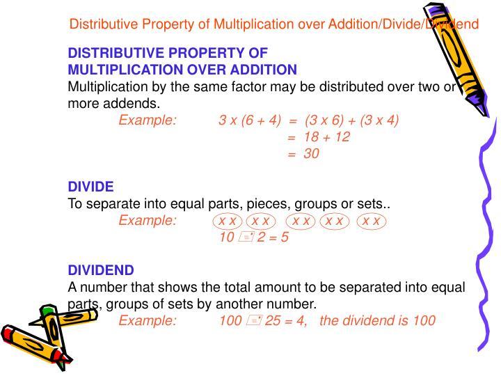 Distributive Property of Multiplication over Addition/Divide/Dividend