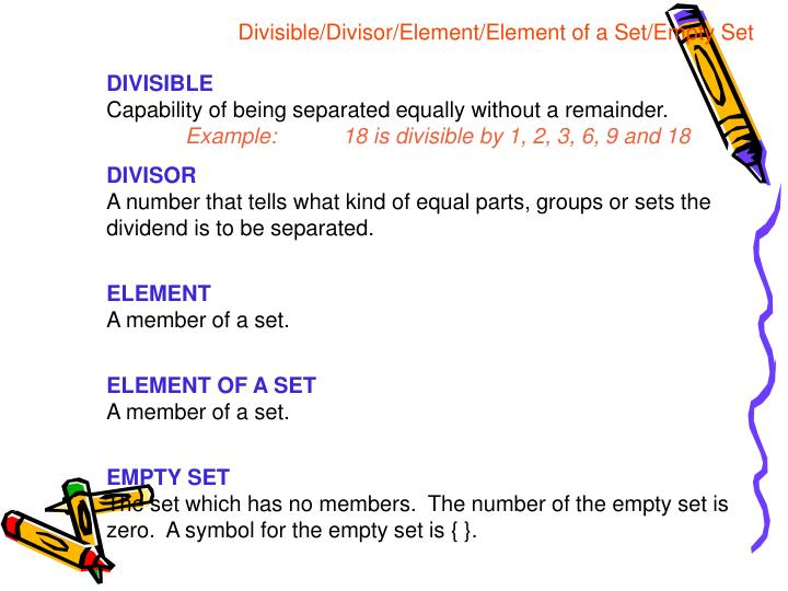 Divisible/Divisor/Element/Element of a Set/Empty Set