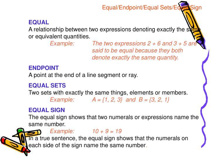 Equal/Endpoint/Equal Sets/Equal Sign
