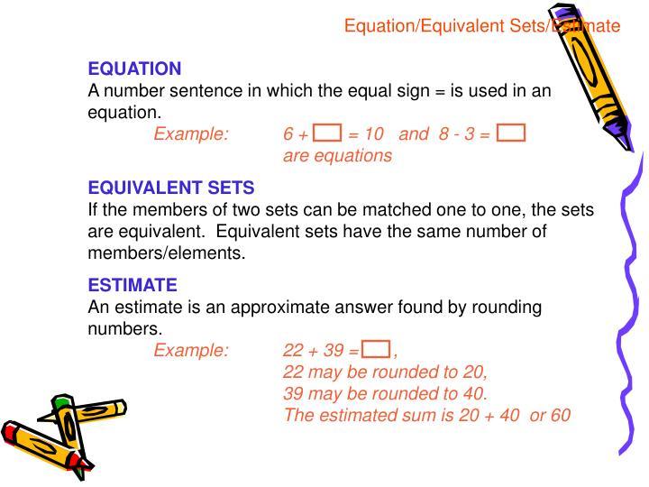 Equation/Equivalent Sets/Estimate