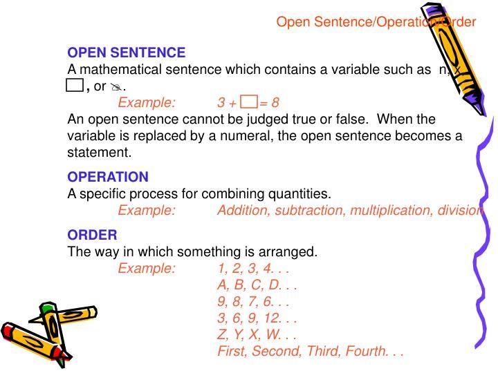 Open Sentence/Operation/Order