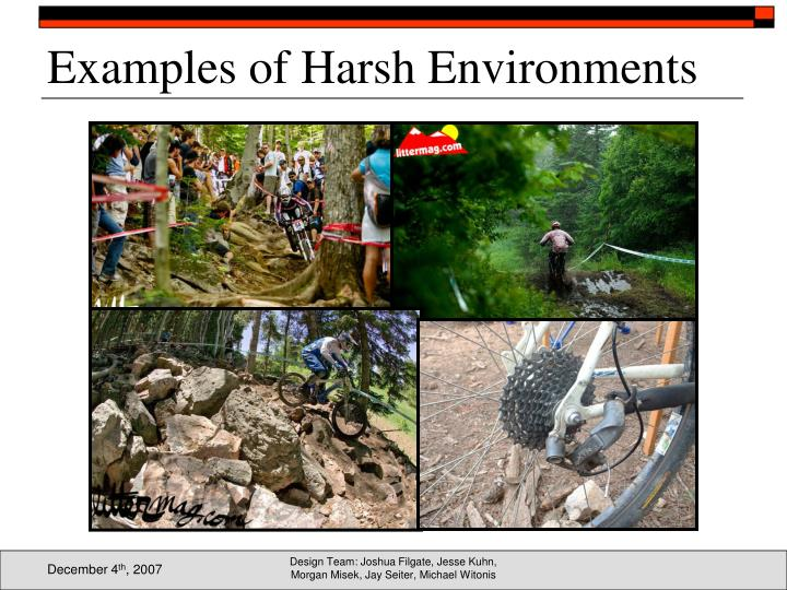 Examples of Harsh Environments