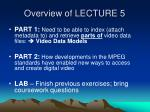 overview of lecture 5