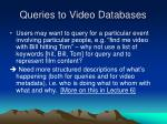 queries to video databases1