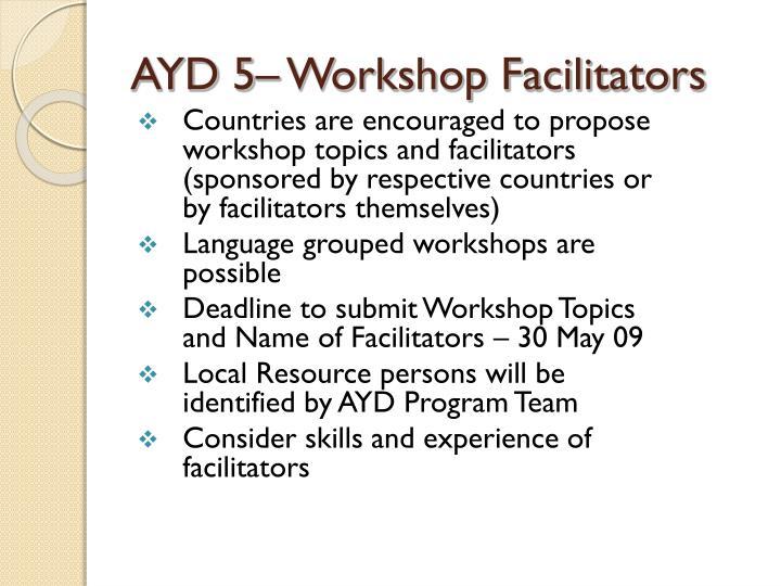 AYD 5– Workshop Facilitators