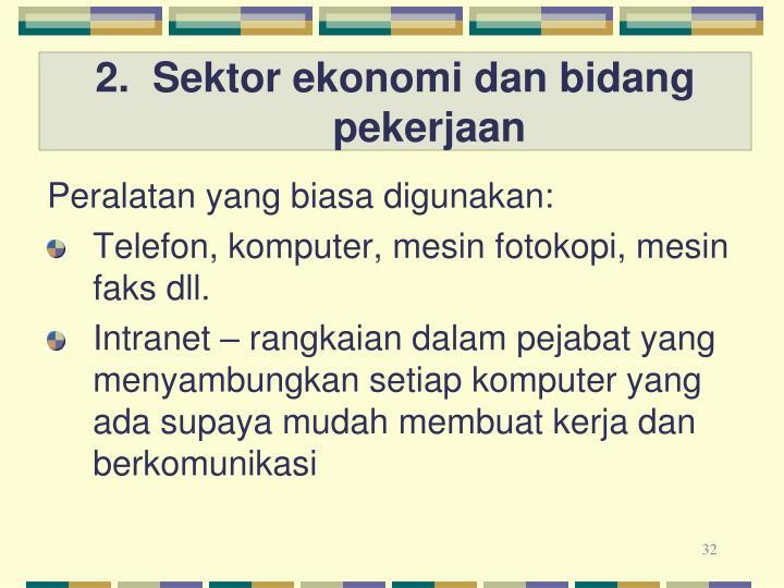2.  Sektor ekonomi dan bidang pekerjaan