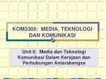 kom3305 media teknologi dan komunikasi