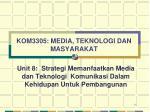 kom3305 media teknologi dan masyarakat2