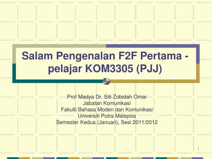 Salam Pengenalan F2F Pertama -