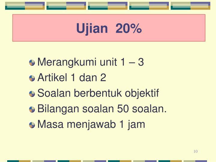 Ujian  20%