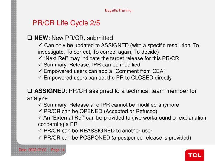PR/CR Life Cycle 2/5
