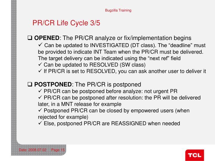 PR/CR Life Cycle 3/5