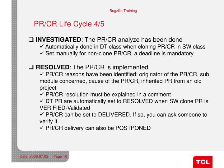 PR/CR Life Cycle 4/5