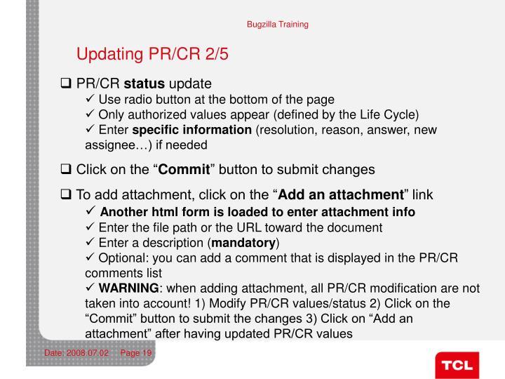 Updating PR/CR 2/5